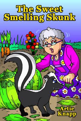 Ovi Magazine : The Sweet Smelling Skunk By Artie Knapp