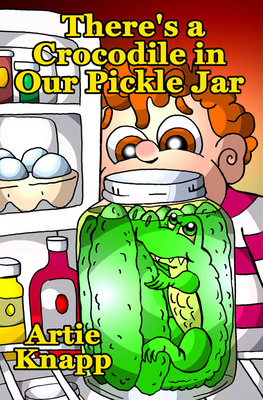 theres_a_crocodile_in_our_pickle_jar_400